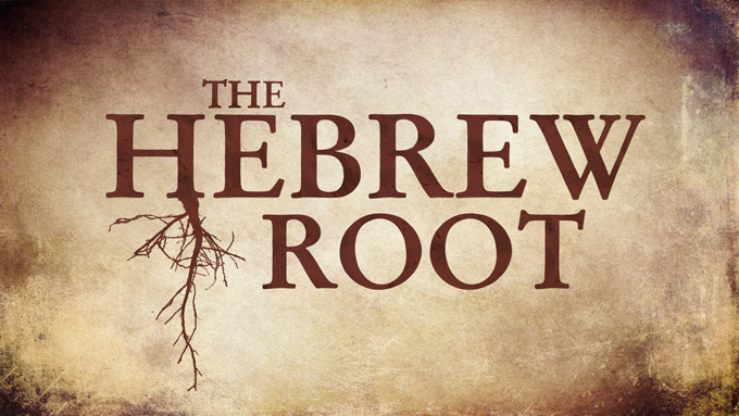 The Hebrew Root