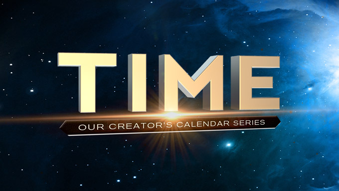 Time: Our Creator's Calendar